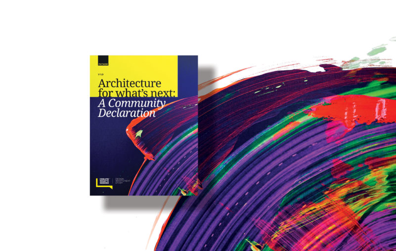 Architecture For What's Next –A Community Declaration 1.0